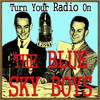 The Blue Sky Boys - Turn Your Radio On