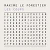 Maxime Le Forestier - Les Coups