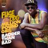 Fuse ODG - Million Pound Girl (Badder Than Bad)