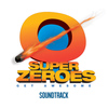 John Anderson - Super Zeroes (Original Motion Picture Soundtrack)