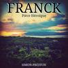 Simon Preston - Franck: Pièce Héroïque