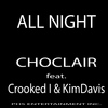 Crooked I - All Night (feat. Crooked I & Kim Davis)