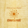 Jennifer Paige - Everything Is Better
