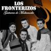 Los Fronterizos - Guitarra de Medianoche