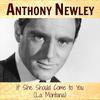 Anthony Newley - If She Should Come to You (La Montana)