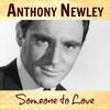 Anthony Newley - Someone to Love