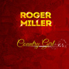 Roger Miller - Country Girl