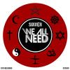 SINNER - We All Need