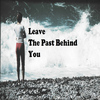 LiL LuLu - Leave the Past Behind You