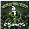 Moneybrother - Thunder In My Heart