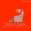 Antonio Neal - Bible & Beats
