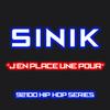 Sinik - J'en place une pour (92100% hip-hop series)