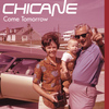 Chicane - Come Tomorrow