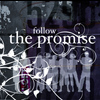 The Promise - Follow