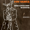 Foy Vance - Shed A Little Light