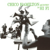 Chico Hamilton Quintet - Chico Hamilton Quintet in Hi-Fi (Remastered)