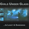 Girls Under Glass - In Light and Darkness