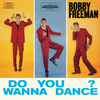 Bobby Freeman - Do You Wanna Dance?: The Definitive Remastered Edition (Bonus Track Version)