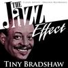 Tiny Bradshaw - The Jazz Effect - Tiny Bradshaw