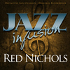 Red Nichols - Jazz Infusion - Red Nichols