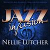 Nellie Lutcher - Jazz Infusion - Nellie Lutcher