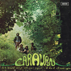 Caravan - If I Could Do It All Over Again, I'd Do It All Over You (2013 Re-Issue)