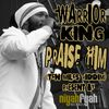 Warrior King - Praise Him (Ten Miles Riddim)