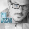Phil Vassar - Don't Miss Your Life