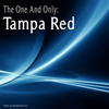 Tampa Red - The One and Only: Tampa Red