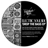 Electric Soulside - Drop The Bass EP