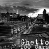 Ghetto - 100 Cars