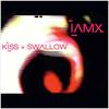 IAMX - Kiss + Swallow (Explicit)