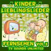 TV Sounds Unlimited - Kinder Lieblingslieder: Fernsehen, Vol. 3