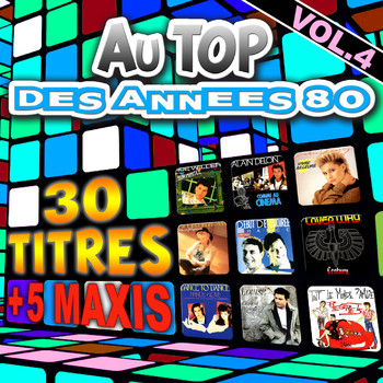 Various Artists - Au top des années 80, vol. 4