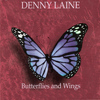 Denny Laine - Butterflies and Wings