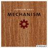 Florian Ross - Mechanism