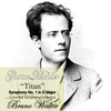 "Bruno Walter - Mahler: ""Titan"" Symphony No. 1 in D Major"