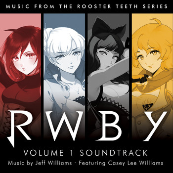 Jeff Williams - Rwby Volume 1 Soundtrack
