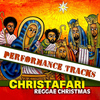Christafari - Reggae Christmas Performance Tracks
