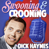 Dick Haymes - Swooning and Crooning - Dick Haymes