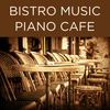 Richard Clayderman - Bistro Music Piano Cafe
