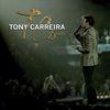 Tony Carreira - 25 Anos