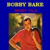 Bobby Bare - Bobby Bare The Hits, Vol. 1
