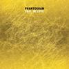 Phantogram - Fall in Love