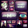 Josh Money - Everybody's Watching EP