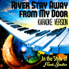 Karaoke - Ameritz - River Stay Away from My Door (In the Style of Frank Sinatra) [Karaoke Version] - Single