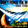 Karaoke - Ameritz - Don't Fence Me In (In the Style of Bing Crosby & The Andrews Sisters) [Karaoke Version] - Single