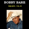 Bobby Bare - The hits of Bobby Bare, Vol. 2