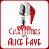 Alice Faye - Your Christmas with Alice Faye