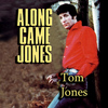 Tom Jones - Along Came Jones